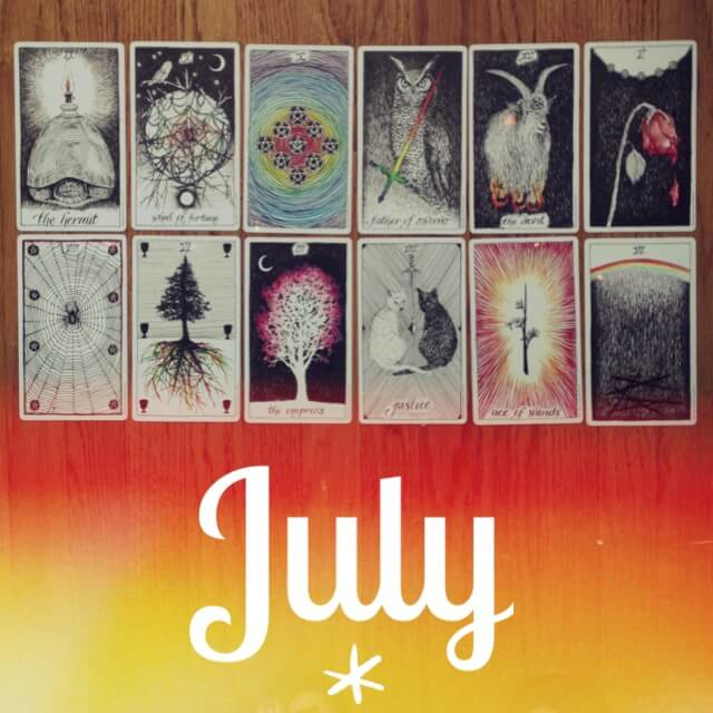 TAROTSCOPES: JULY 2013