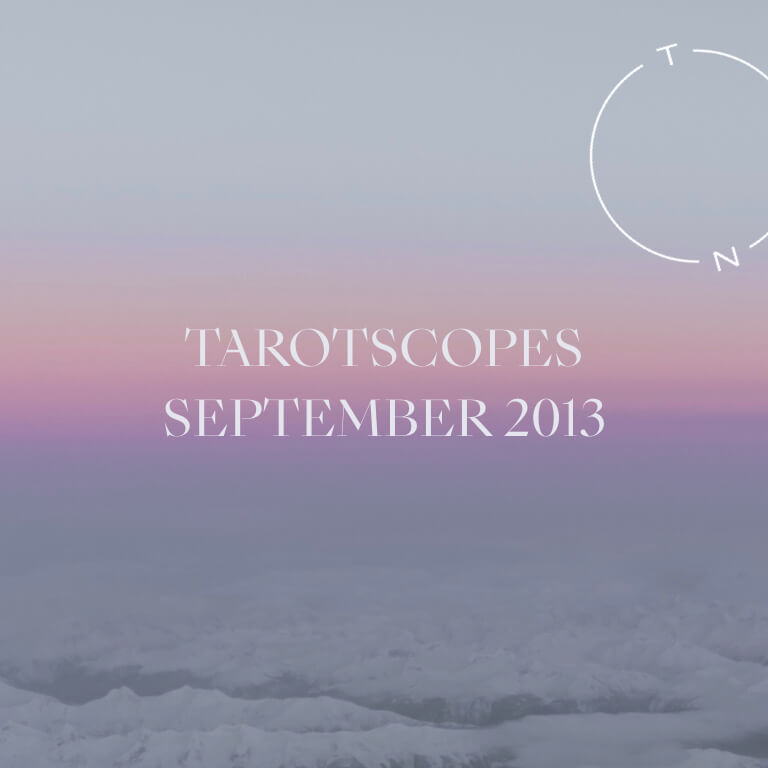 TAROTSCOPES: SEPTEMBER 2013