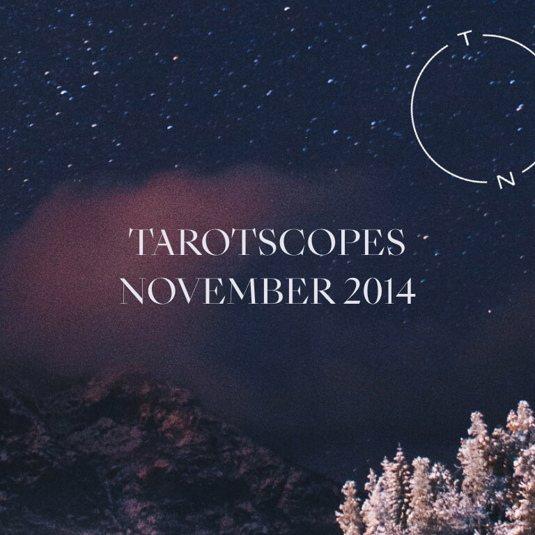 TAROTSCOPES: NOVEMBER 2014
