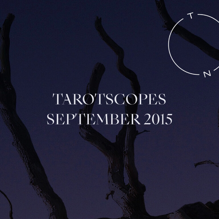 TAROTSCOPES: SEPTEMBER 2015