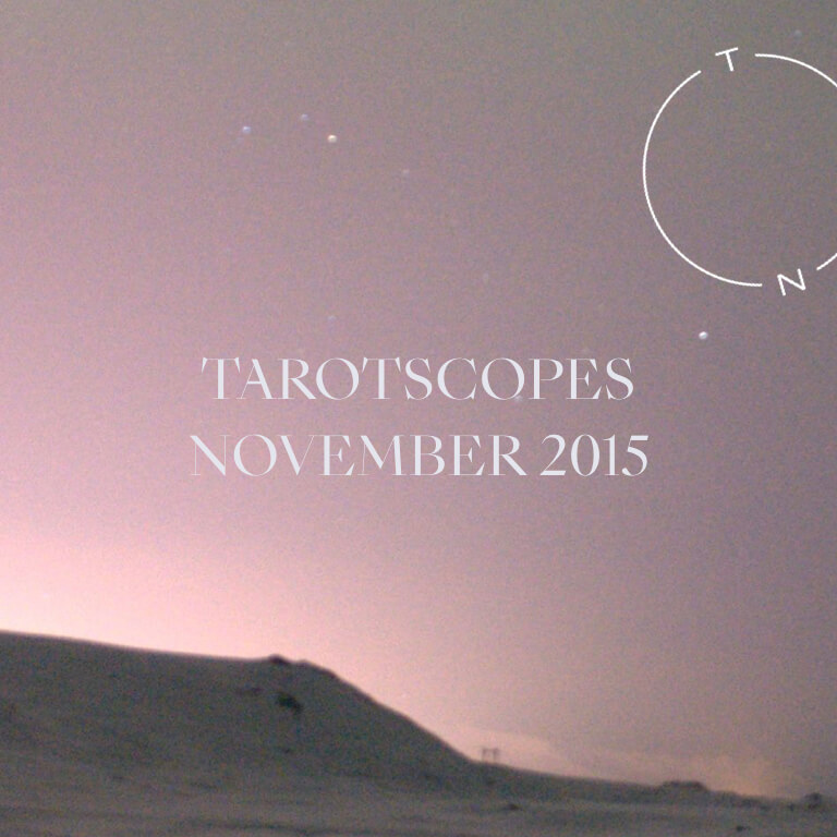 TAROTSCOPES: NOVEMBER 2015