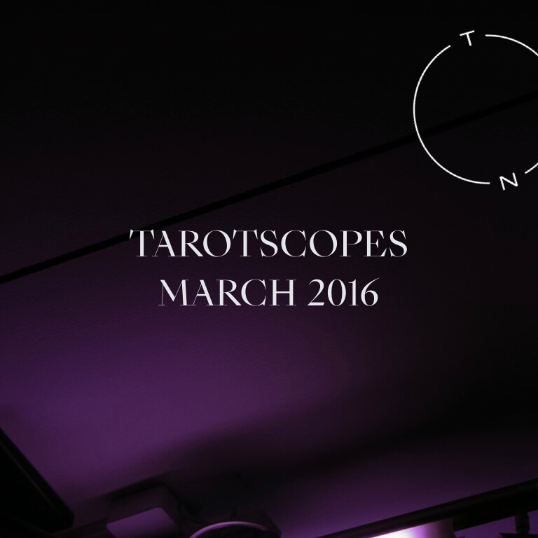 TAROTSCOPES: MARCH 2016