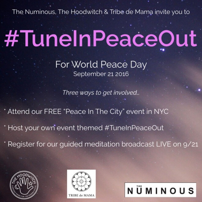 #TuneInPeaceOut: With The Numinous, The Hoodwitch & Tribe De Mama