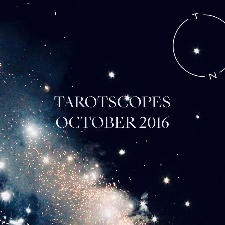 TAROTSCOPES: OCTOBER 2016