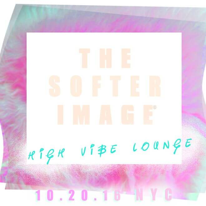 THE SOFTER IMAGE: HIGH VIBE NYC DANCE PARTY