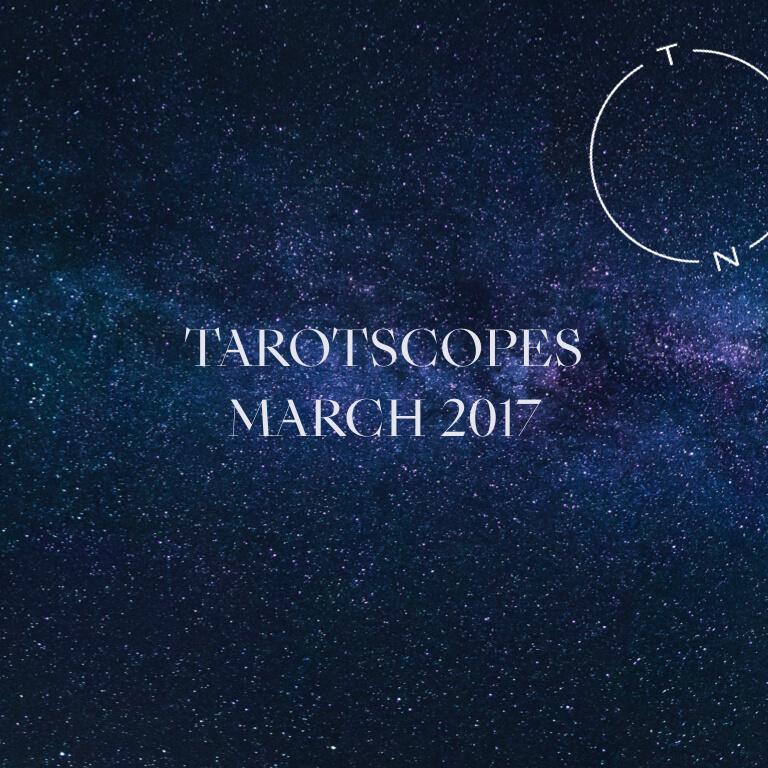 NUMINOUS TAROTSCOPES: MARCH 2017