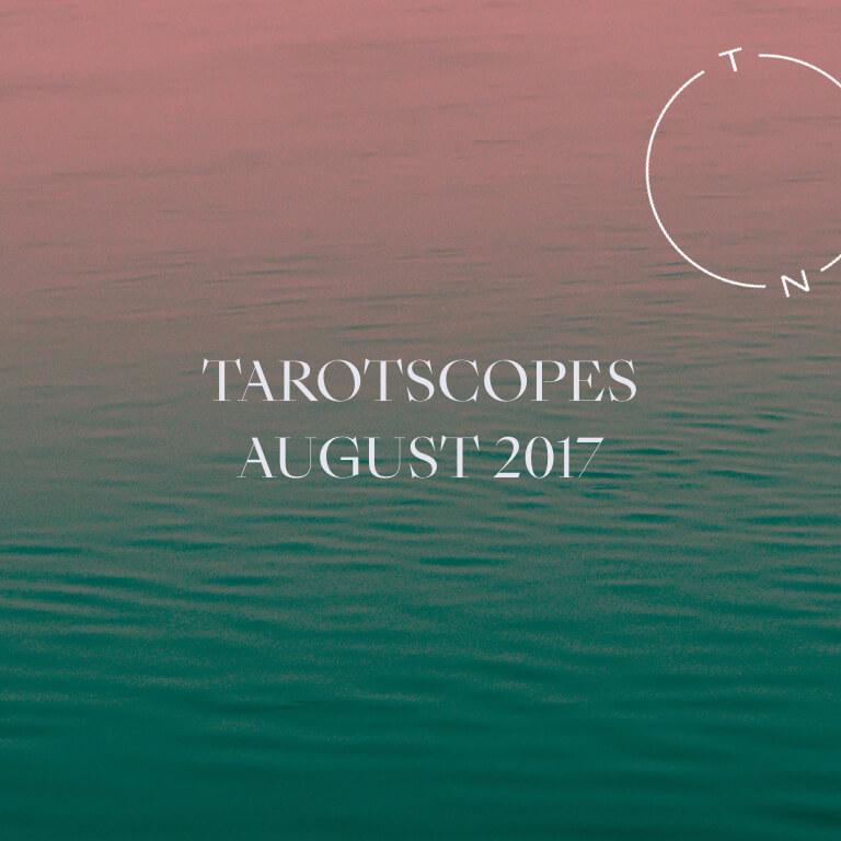 NUMINOUS TAROTSCOPES: AUGUST 2017 - the Numinous