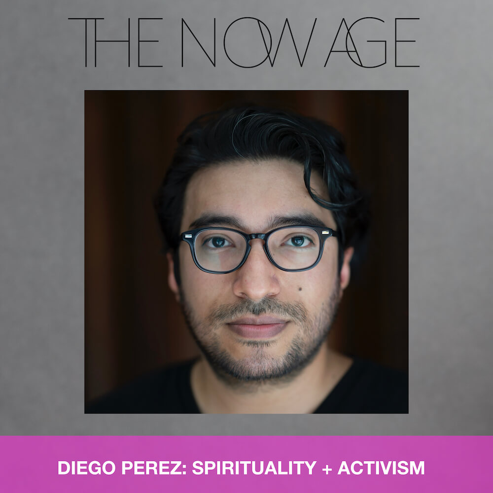 SPIRITUALITY + ACTIVISM WITH DIEGO PEREZ (A.K.A. YUNG PUEBLO)