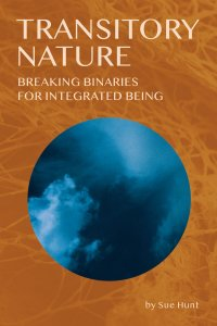 Transitory Nature Sue Hunt Numinous Books