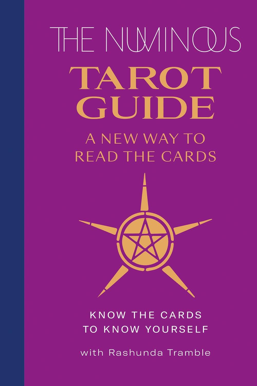 The Numinous Tarot Guide Rashunda Tramble The Numinous