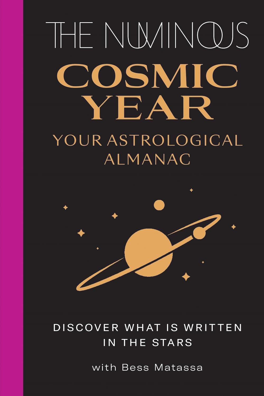 The Numinous cosmic year Bess Matassa